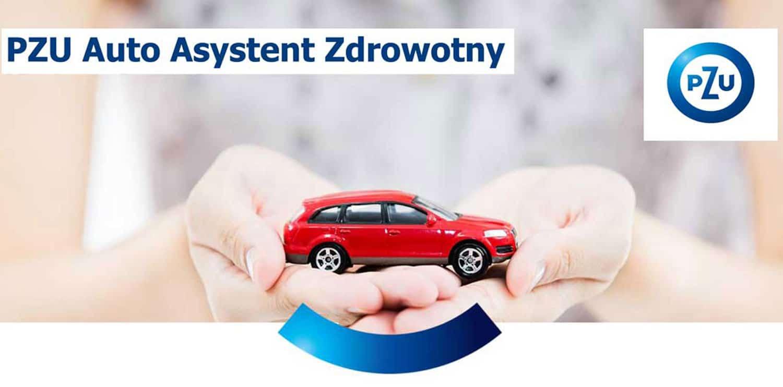 Ubezpieczenie PZU Auto Asystent Zdrowotny